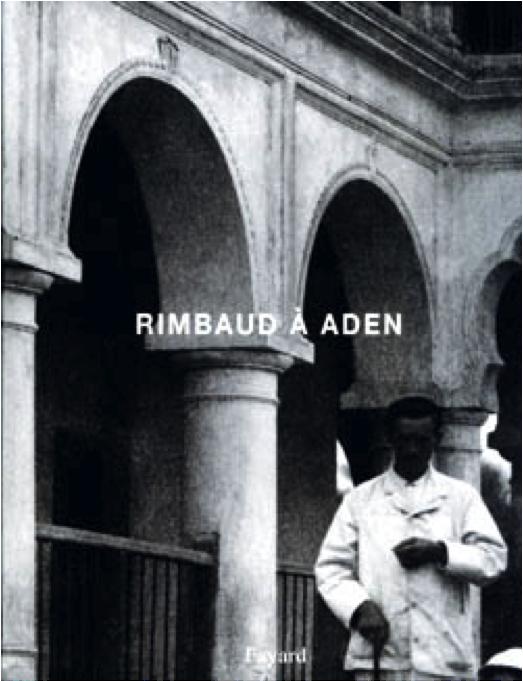 Arthur Rimbaud à Aden