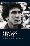 """Autobiographie """"Antes Que Anochezca"""" de Reinaldo Arenas"""