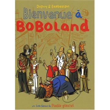 "B.D. ""Bienvenue à Boboland"" de Dupuy & Berberian"
