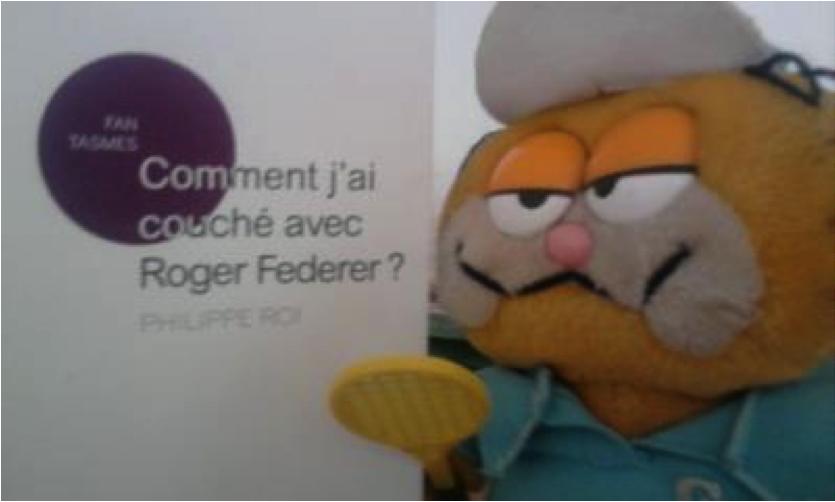 """Roman """"Comment j'ai couché avec Roger Fédérer"""" de Philippe Roi"""