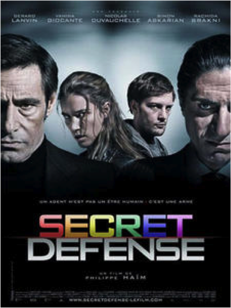 "Film ""Secret Défense"" de de Philippe Haïm"