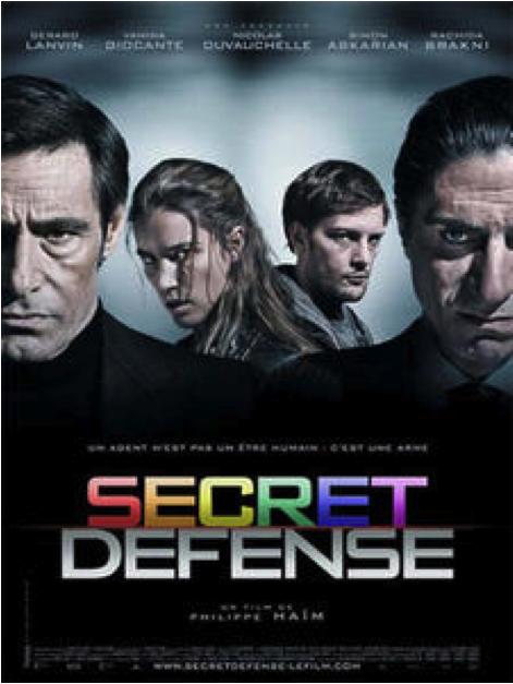 """Film """"Secret Défense"""" de de Philippe Haïm"""