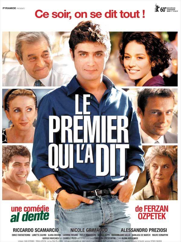 """Film """"Le Premier qui l'a dit"""" de Fernan Ozpetek"""