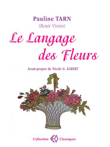 """Poème """"Le Langage des fleurs"""" de Renée Vivien"""
