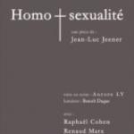 Pièce Homosexualité de Jean-Luc Jeener