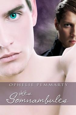 Roman Les Somnambules d'Ophélie Femmarty