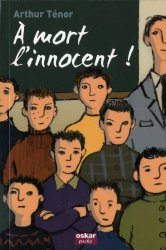 Roman À mort l'innocent ! d'Arthur Ténor