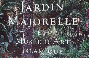 Le Jardin Majorelle arabisant  de Pierre Bergé et Yves Saint-Laurent au Maroc