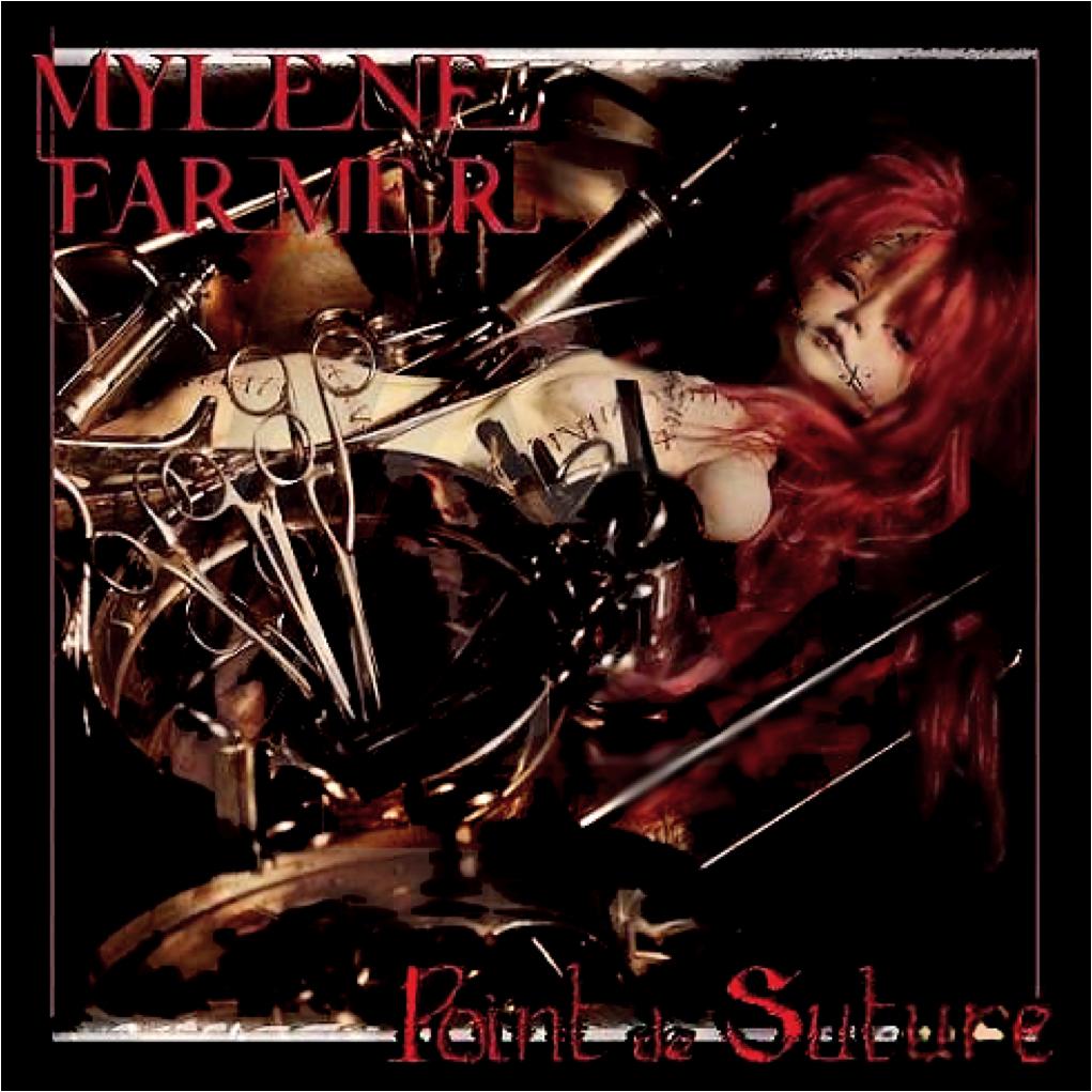 """Album """"Point de suture"""" de Mylène Farmer"""