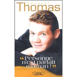 Autobiographie Personne n'est parfait, maman! de Thomas Sayofet