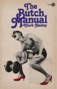 """The butch Manual"" de Clark Henley"