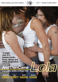 "Film ""And Then Came Lola"" d'Ellen Seidler et Megan Siler"