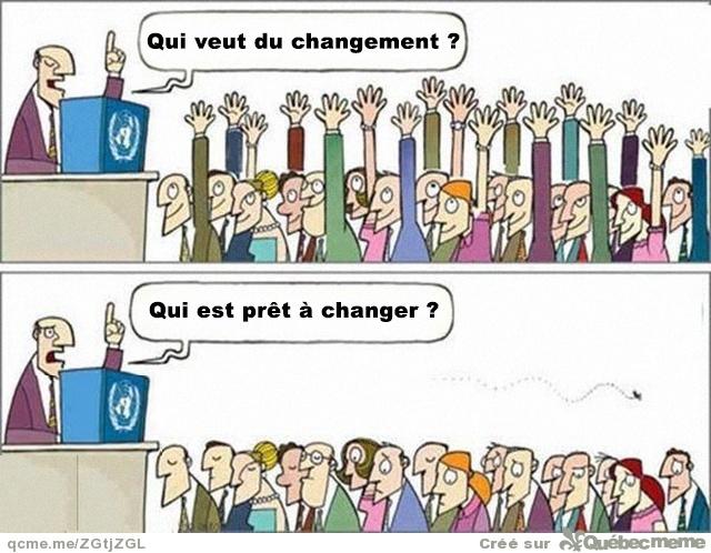 """J'aime beaucoup ce dessin, car il s'applique bien sûr au Gouvernement français actuel (""""Le changement c'est maintenant ») mais également très bien au boboïsme, et à tout type de dictature humaine (fondée par définition sur les bonnes intentions et les slogans positifs, mais pas les actes ni les personnes censés les incarner)."""